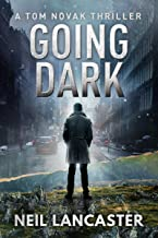 Going Dark: A Tom Novak Thriller