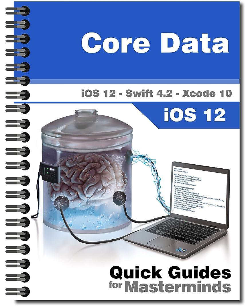 トークかかわらず飛行場Core Data in iOS 12: Learn how to store information in a database with Swift 4.2 (English Edition)