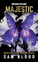 Majestic (Shadows Series Book 4)
