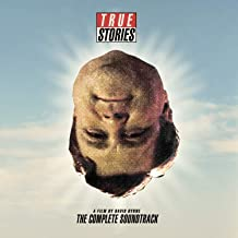 True Stories (Complete Soundtrack)