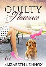Guilty Pleasures (The Ladies of The Burling School Book 3)