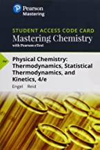 Mastering Chemistry with Pearson eText -- Standalone Access Card -- for Physical Chemistry: Thermodynamics, Statistical Thermodynamics, and Kinetics (4th Edition)