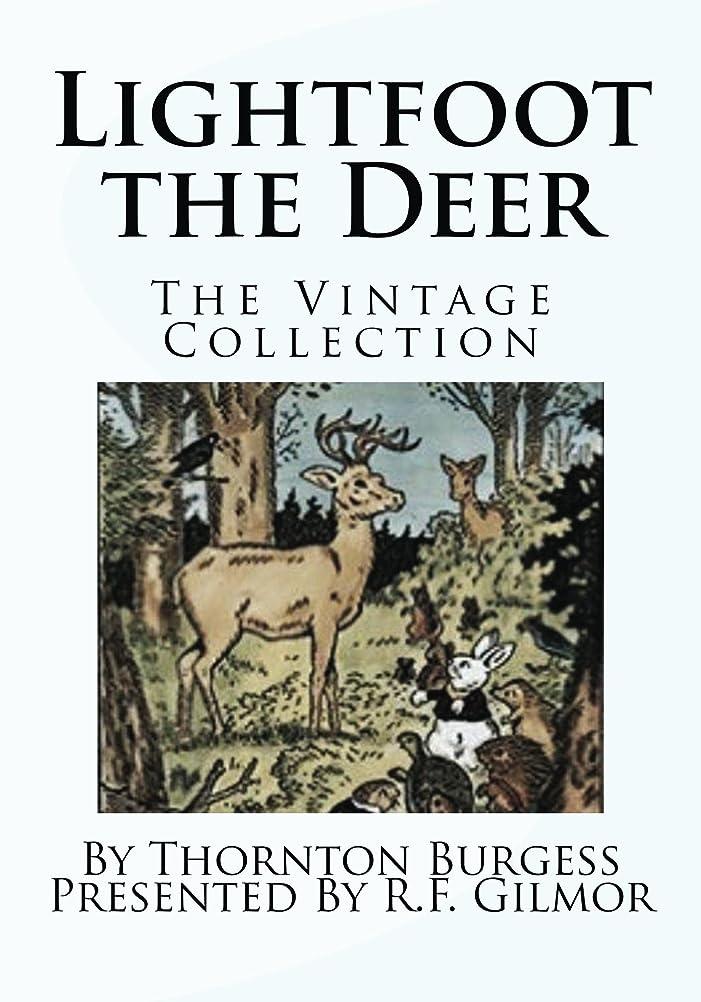 レディ鎮痛剤不純Lightfoot the Deer (Illustrated): The Vintage Collection (English Edition)