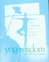 Yoga Wisdom: Daily Inspiration from Yoga Masters