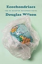 Ecochondriacs: The No Quarter November Novel