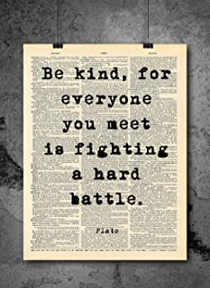 Plato -Everyone Is Fighting A Battle Quote - Dictionary Art Print - Vintage Dictionary Print 8x10 inch Home Vintage Art Wall Art for Home Wall For Living Room Bedroom Office Ready-to-Frame