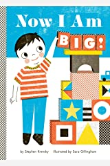 Now I Am Big! (Empowerment Series) Kindle Edition