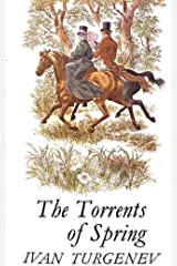 Torrents of Spring-Original Classic Edition(Annotated) Kindle Edition