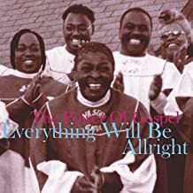Best everything will be alright gospel Reviews