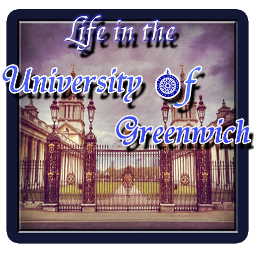 Life in the University of Greenwich