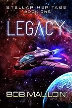 Legacy (Stellar Heritage Book 1)