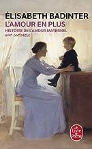 Lamour En Plus (Le Livre de Poche) (French Edition)