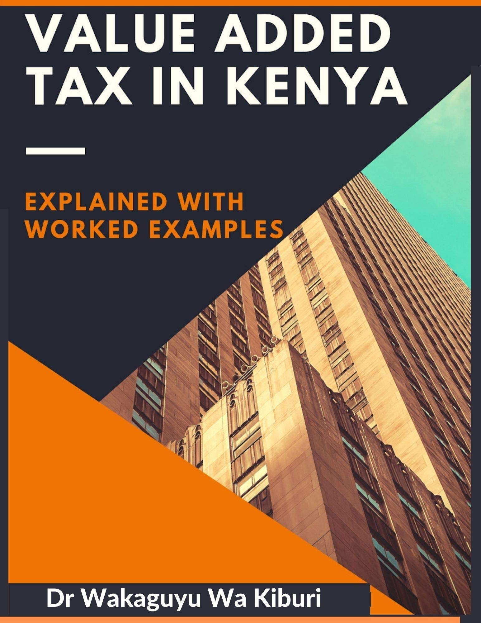 Value Added Tax In Kenya (explained with worked examples)