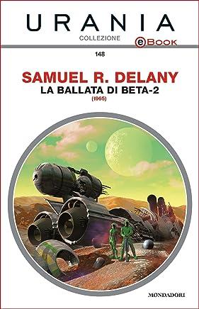 La ballata di Beta-2 (Urania)