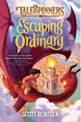 Escaping Ordinary (Talespinners Book 2) Kindle Edition