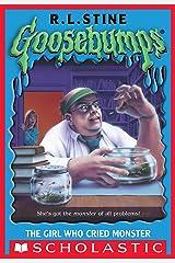 The Girl Who Cried Monster (Goosebumps #8) Kindle Edition