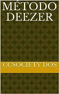 Método deezer (Spanish Edition)