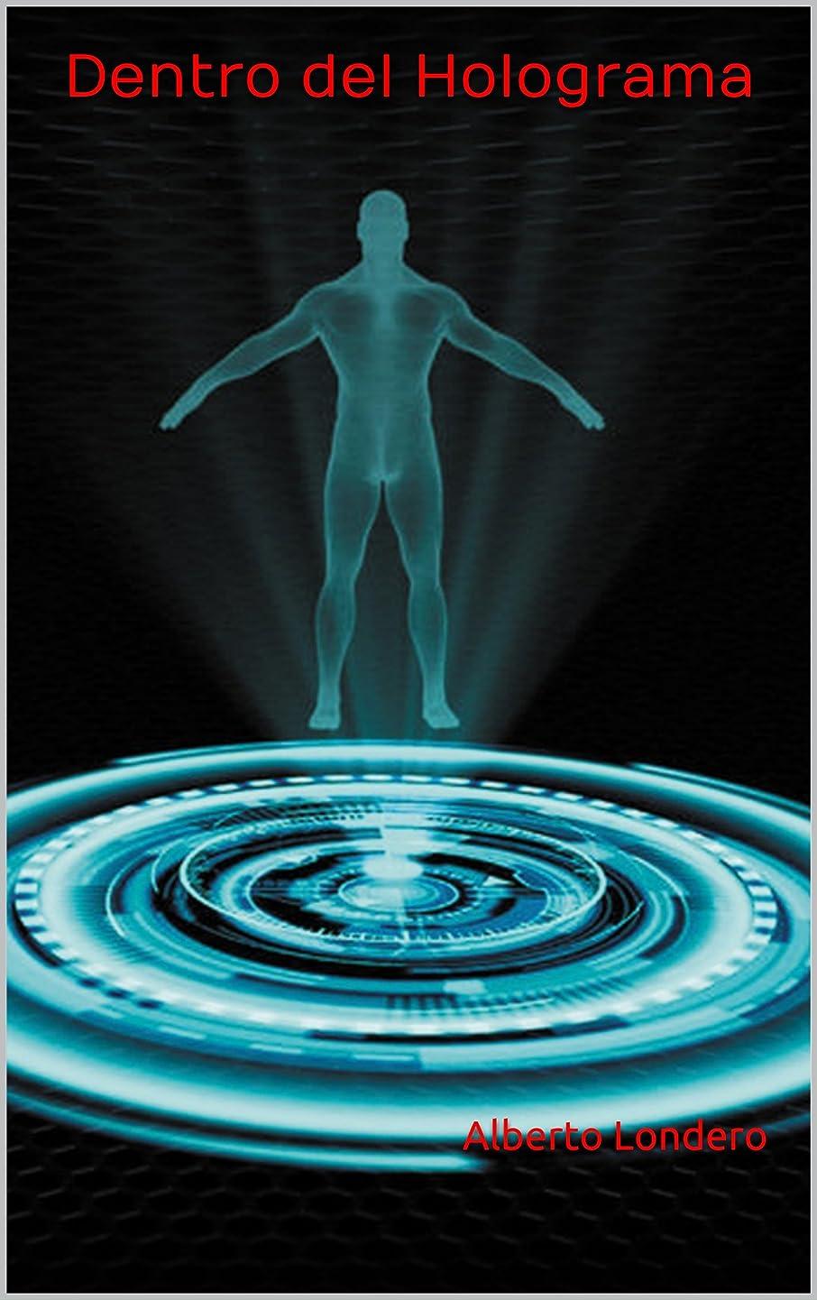 定説歩き回る分布Dentro del Holograma (Spanish Edition)