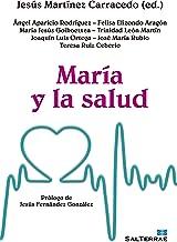 MARÍA Y LA SALUD (El Pozo de Siquem nº 346) (Spanish Edition)