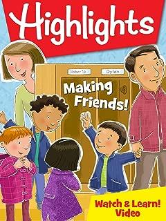 Highlights - Making Friends!