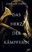 Das Herz der Kämpferin: Jugendbuch Neuerscheinung 2018 (German Edition)