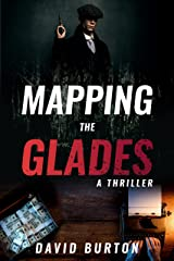 Mapping the Glades: A Thriller Kindle Edition