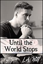 Until the World Stops