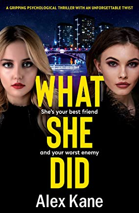 What She Did: A gripping psychological thriller with an unforgettable twist (English Edition)