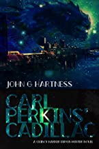 Carl Perkins' Cadillac: A Quincy Harker, Demon Hunter Urban Fantasy (Quincy Harker Demon Hunter Book 5)