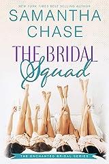 The Bridal Squad (Enchanted Bridal Book 2) Kindle Edition