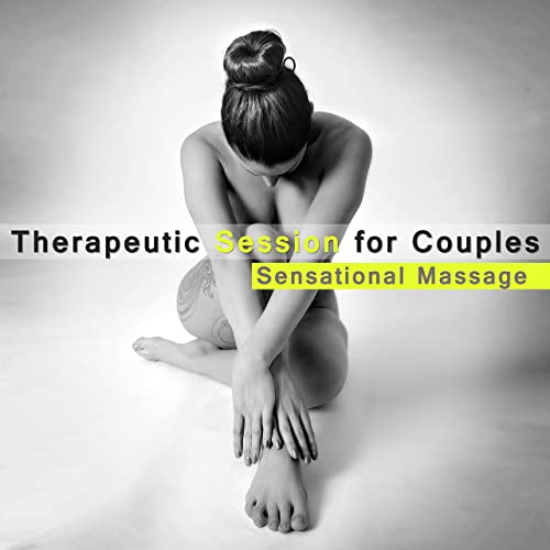 50 Therapeutic Session for Couples: Sensational Massage ...