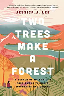 Two Trees Make a Forest: In Search of My Family`s Past Among Taiwan`s Mountains and Coasts
