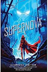 Supernova : (Renegades-Reihe, Band 3) (German Edition) Kindle Edition