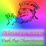 How To Cook Duck aux Champignons
