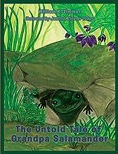 The Untold Tale of Grandpa Salamander