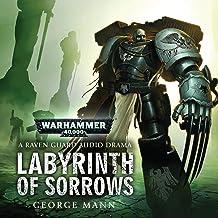 Labyrinth of Sorrows: Warhammer 40,000