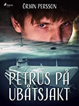 Petrus på ubåtsjakt (Swedish Edition)