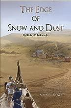 The Edge of Snow and Dust (Star Soul Saga Book 1)