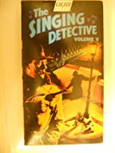 The Singing Detective Volume V