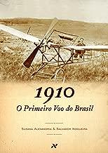 O primeiro voo do Brasil, 1910