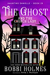 The Ghost and the Church Lady (Haunting Danielle Book 29) Kindle Edition
