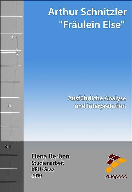 """Arthur Schnitzler """"Fräulein Else"""": Analyse und Interpretation (German Edition)"""
