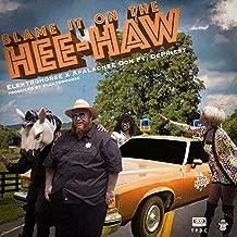 BLAME IT ON THE HEE-HAW (feat. Depriest)