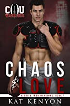 Chaos & Love (Blood and Iron Warriors Book 1)