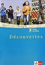 Découvertes 3: Cahier d'activités 3. Lernjahr (Découvertes. Ausgabe ab 2004)