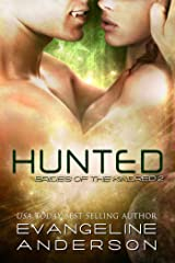 Hunted: (Alien-vampire science fiction romance) (Book 2 of the Brides of the Kindred Alien Warrior Romance series) Kindle Edition