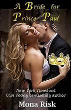 A Bride For Prince Paul (Modern Princes Series Book 1)