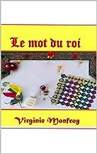 Le mot du roi (French Edition)