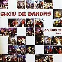 Show de Bandas Ao Vivo 2, Vol. 2