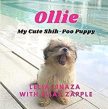 Ollie: My Cute Shih-Poo Puppy (English Edition)